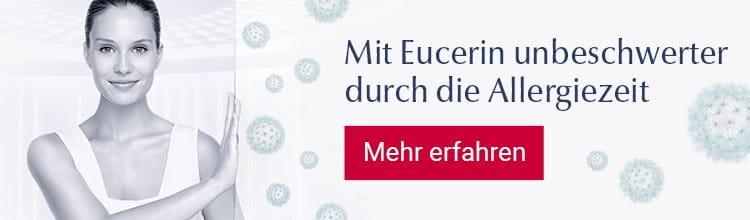 Mit Eucerin unbeschwerter durch die Allergiezeit - Mehr erfahren